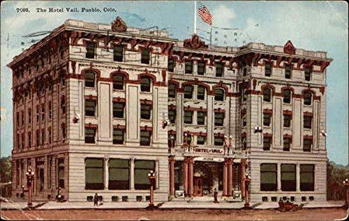 The Hotel Vail Pueblo, Colorado CO Original Vintage Postcard 1912