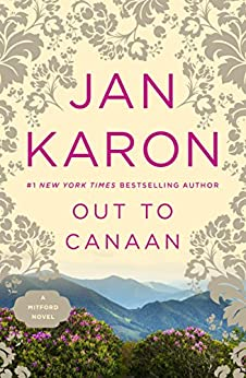 Out to Canaan (Mitford Book 4) by [Jan Karon]