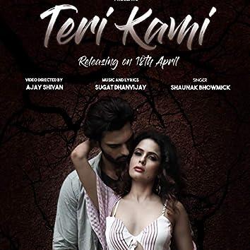 Teri Kami (feat. Shaunak Bhowmick)
