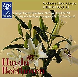 ハイドン : 交響曲 第90番 | ベートーヴェン : 交響曲 第7番 (Joseph Haydn : Symphony Nr.90 C-Dur Hob.I:90 | Ludwig van Beethoven : Symphony Nr.7 A...