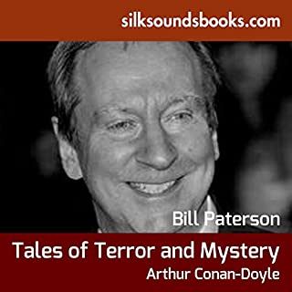Tales of Terror and Mystery                   By:                                                                                                                                 Arthur Conan Doyle                               Narrated by:                                                                                                                                 BIll Paterson                      Length: 4 hrs and 56 mins     Not rated yet     Overall 0.0