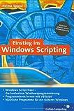 Einstieg ins Windows Scripting: Programmieren lernen mit VBScript (Galileo Computing) - Helma Spona