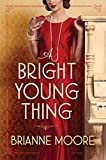 A Bright Young Thing: A Novel