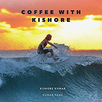 Coffee With Kishore