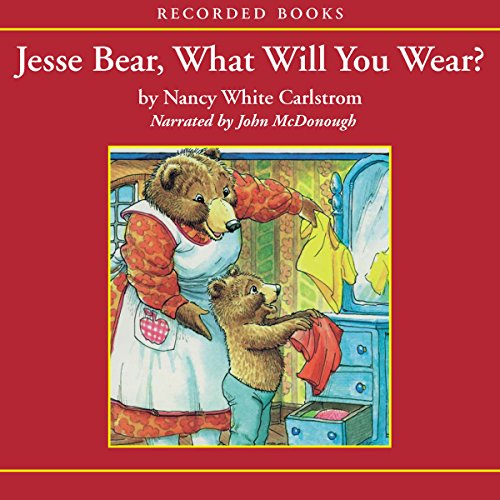Jesse Bear, What Will You Wear? audiobook cover art