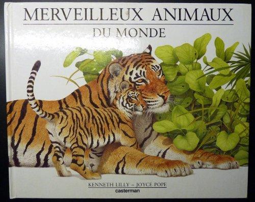 Merveilleux animaux du monde