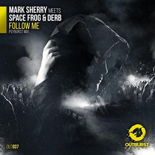 Mark Sherry, Space Frog & Derb