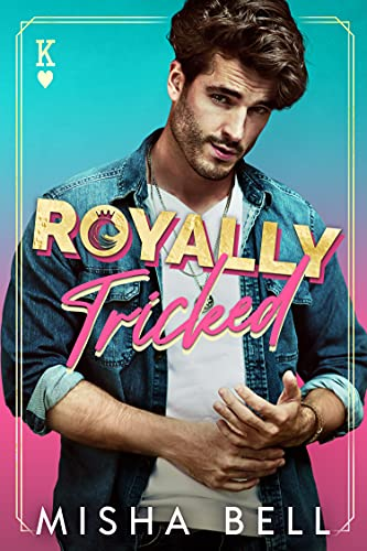 Royally Tricked: A Laugh-Out-Loud R…