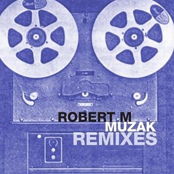 Muzak Remixes
