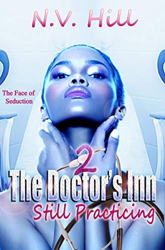 Book: The Doctor's Inn 2 - Still Practicing by N.V. Hill