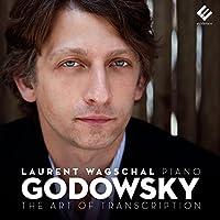 Godowsky: Art of Transcription
