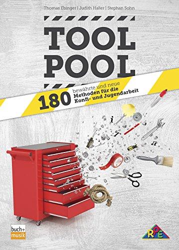 Tool-Pool: 180 bewährte und neue Methoden für die Konfi- und Jugendarbeit (German Edition)