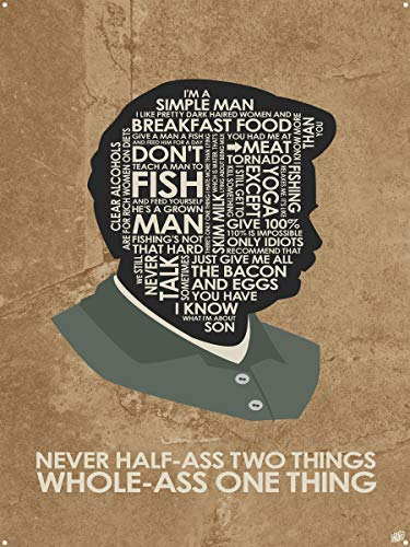 Parks & Rec. Ron Swanson, Never Half-Ass Two Things. Metal Art Print from Typography Drawing by Pop Artist Stephen P. 18' x 24'