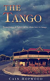 The Tango by [Cain Hopwood]