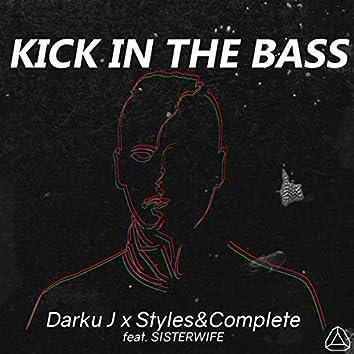 Kick in the Bass (feat. Sisterwife)