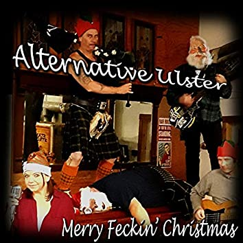 Merry Feckin' Christmas!