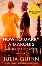 How To Marry A Marquis: Number 2 in series (Agents for the Crown)