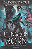 Dungeon Born (The Divine Dungeon)