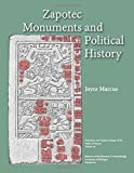 Zapotec Monuments and Political History (Volume 61) (Memoirs)