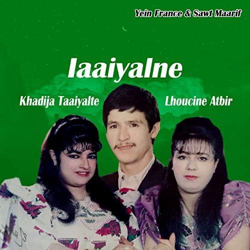 Laaiyalne Khadija Taaiyalte, Lhoucine Atbir