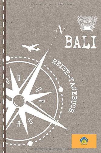 Bali Reisetagebuch: Reise Tagebuch zum Selberschreiben, ca. A5 - Journal Dotted Punkteraster, Bucket List für Urlaub, Ferien Trip, Auslandsjahr, Auswanderer - Notizbuch Dot Grid punktiert