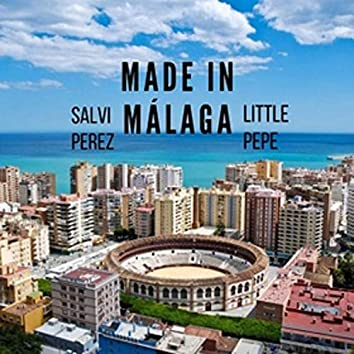Made in Malaga (feat. little pepe)