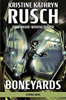 Boneyards: A Diving Novel