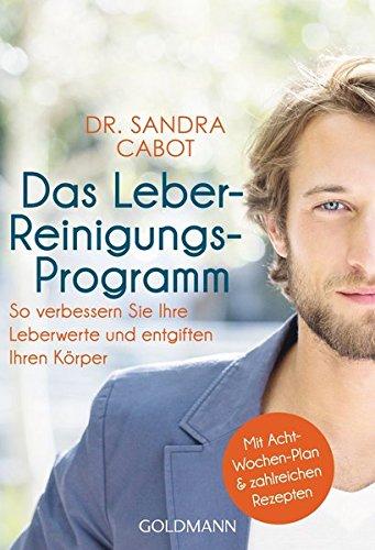 Cabot, Sandra<br />Das Leber-Reinigungs-Programm
