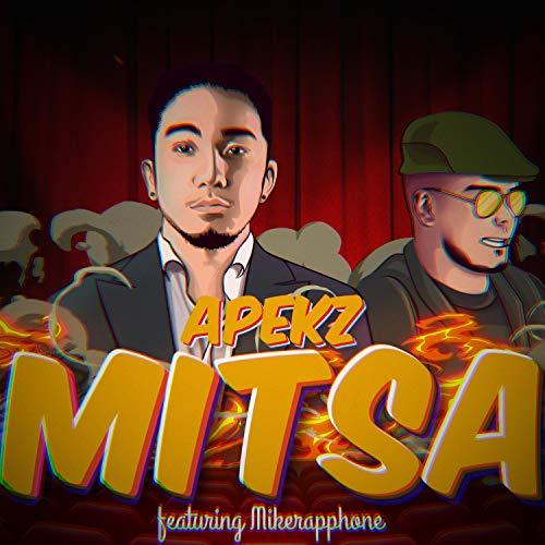 Mitsa (feat. Mikerapphone) [Explicit]