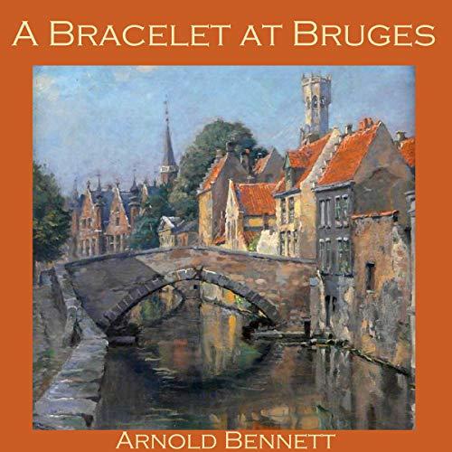『A Bracelet at Bruges』のカバーアート