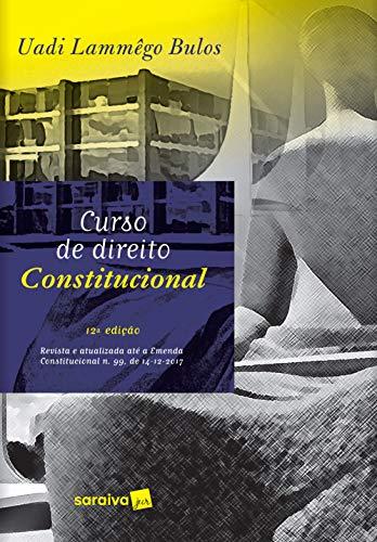 Curso de direito constitucional - 12ª edição de 2019
