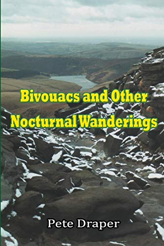 Bivouacs and Other Nocturnal Wanderings