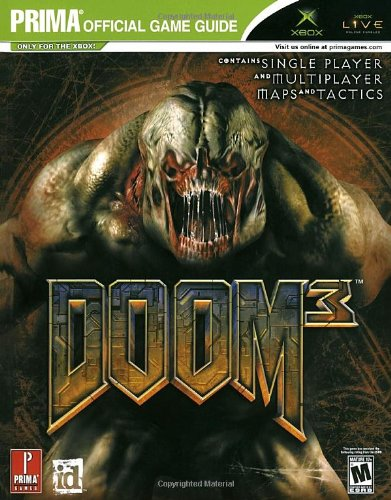 Doom 3 for X-box: the Official Strategy Guide (Prima Official Game Guides)