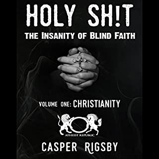 Holy Sh!t - The Insanity of Blind Faith: Volume One, Christianity cover art