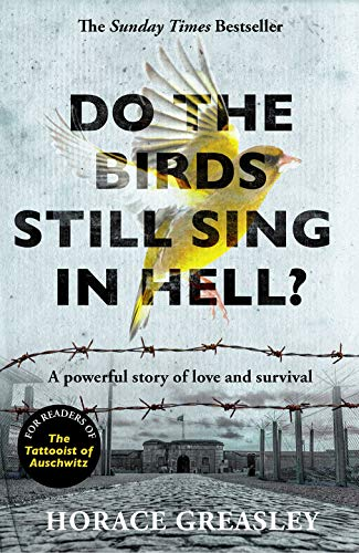 Do the Birds Still Sing in Hell?: A powerful true story of love and survival