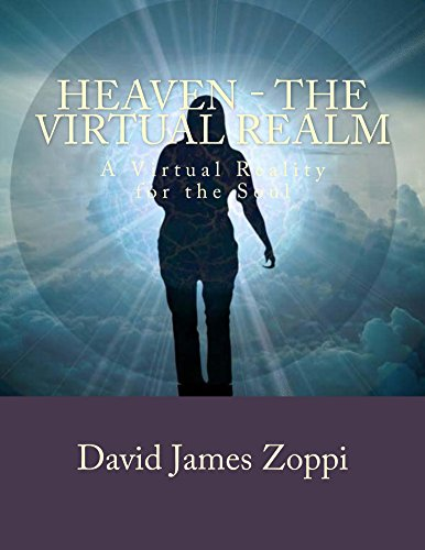 Heaven - The Virtual Realm: A Virtual Reality for the Soul (English Edition)