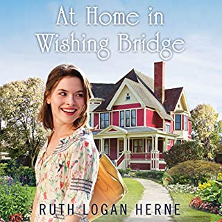 At Home in Wishing Bridge     Wishing Bridge Series, Book 2              By:                                                                                                                                 Ruth Logan Herne                               Narrated by:                                                                                                                                 Erin Bennett                      Length: 10 hrs and 1 min     91 ratings     Overall 4.7