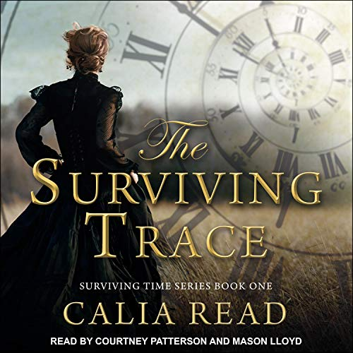 The Surviving Trace Audiobook By Calia Read cover art