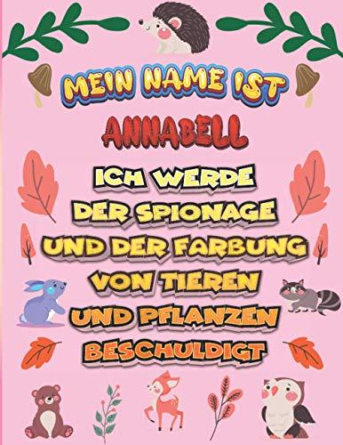 Mein Name ist Annabell Ich werde der...