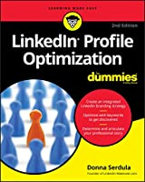 LinkedIn Profile Optimization For Dummies, 2nd Edition Front Cover