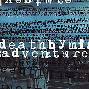 Death By Misadventure