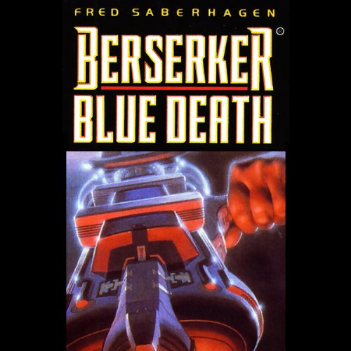 Berserker Blue Death audiobook cover art