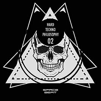 Hard Techno Philosophy 2