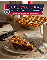 SUPERNATURAL OFFICIAL COOKBOOK HC: Burgers, Pies, and Other Bites from the Road