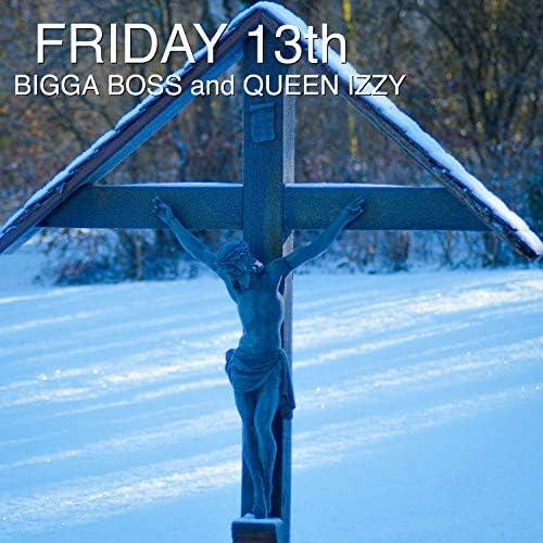 Bigga Boss & Queen Izzy