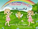 GabAna Says Be Respectful (English Edition)