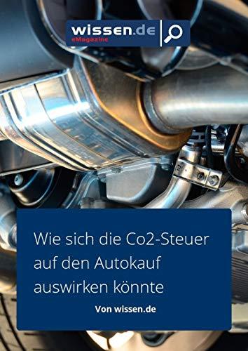 wissen.de-eMagazine: Wie sich die Co2-Steuer auf den Autokauf auswirken könnte (wissen.de-eMagazine 2019 11)