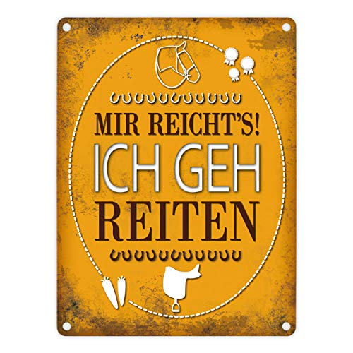 trendaffe - Metallschild mit Spruch: Mir reichts! Ich GEH reiten