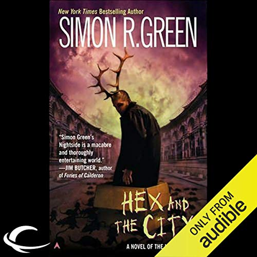 Hex and the City Audiobook By Simon R. Green cover art