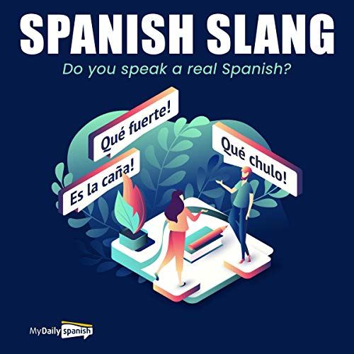 Spanish Slang: Do You Speak the Real Spanish?  By  cover art